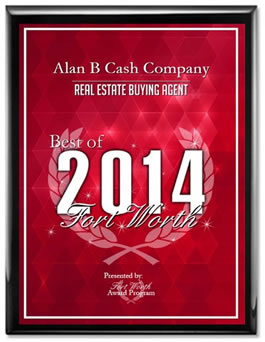 Alan B. Cash Company - The Best of Fort Worth Real Estate Buying Agent